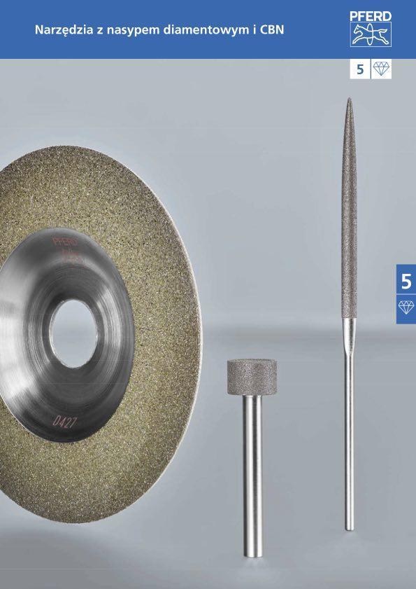 Katalog 5 Narzędzia z nasypem diamentowym i CBN